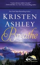 Breathe ebook by Kristen Ashley