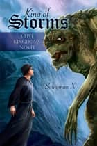 King of Storms ebook by Sulayman X