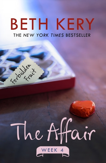 The Affair: Week Four ebook by Beth Kery