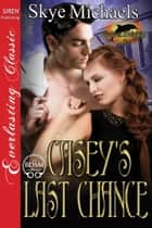 Casey's Last Chance ebook by