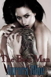 The Best Man ebook by Aurora Blue