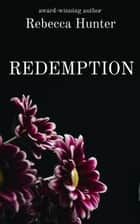 Redemption ebook by Rebecca Hunter