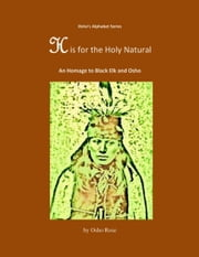 H is for the Holy Natural ebook by Osho Rose