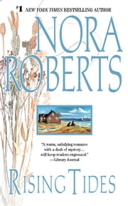 Rising Tides - Chesapeake Bay Saga ebook by Nora Roberts