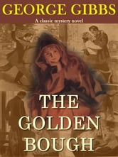 The Golden Bough ebook by George Gibbs