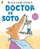 Doctor De Soto ebook by William Steig, William Steig