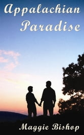 Appalachian Paradise ebook by Maggie Bishop