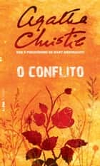 Conflito, O ebook by Agatha Christie, Henrique Guerra