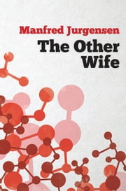 The Other Wife ebook by Manfred Jurgensen