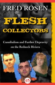 Flesh Collectors ebook by Fred Rosen
