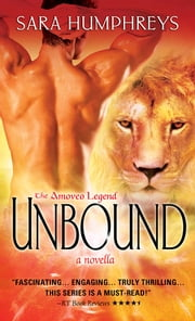 Unbound - A Novella ebook by Sara Humphreys
