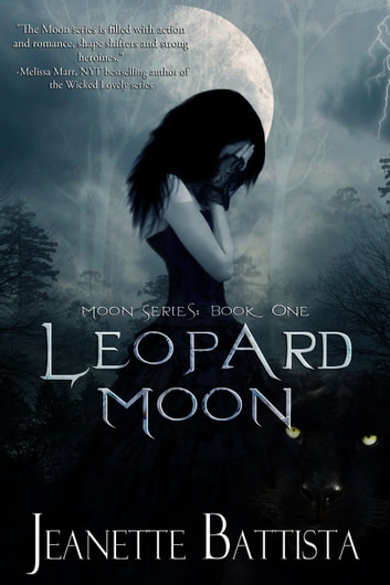 Leopard Moon (Book 1 of the Moon series) ebook by Jeanette Battista
