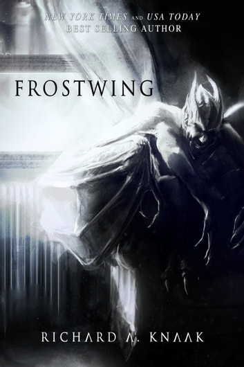 Frostwing ebook by Richard A. Knaak