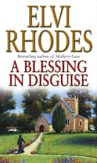 A Blessing In Disguise ebook by Elvi Rhodes