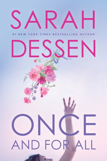 Once And For All Ebook By Sarah Dessen 9780425290347 Rakuten Kobo