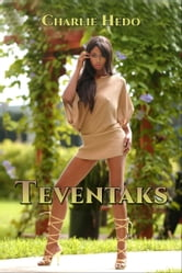 Teventaks ebook by Charlie Hedo