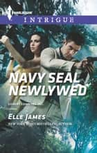 Navy SEAL Newlywed ebook by Elle James