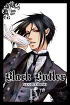 Black Butler, Vol. 4 ebook by Yana Toboso
