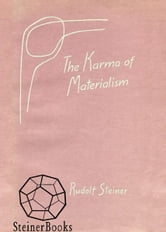 Karma of Materialism ebook by Rudolf Steiner, Own Barfield