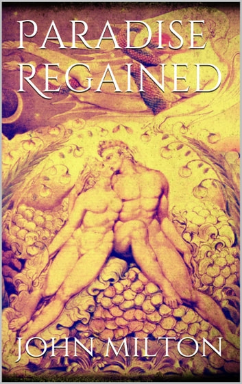 Paradise Regained eBook by John Milton