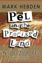 Pel And The Promised Land ebook by