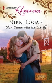 Slow Dance with the Sheriff ebook by Nikki Logan