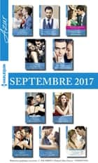 10 romans Azur + 1 gratuit (n°3865 à 3874 - Septembre 2017) ebook by Collectif