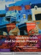 Modern Irish and Scottish Poetry ebook by Peter Mackay, Edna Longley, Fran Brearton