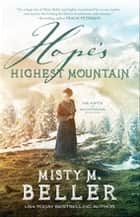 Hope's Highest Mountain (Hearts of Montana Book #1) ebook by Misty M. Beller