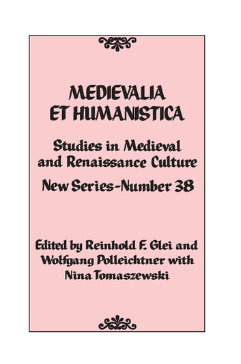 Medievalia et Humanistica, No. 38 - Studies in Medieval and Renaissance Culture: New Series ebook by