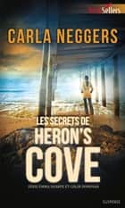 Les secrets de Heron's Cove ebook by Carla Neggers