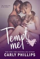 Tempt Me eBook by Carly Phillips