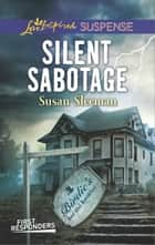 Silent Sabotage ebook by Susan Sleeman