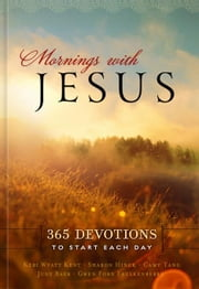 Mornings with Jesus ebook by Compiled, Compiled