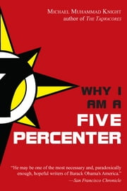Why I Am a Five Percenter ebook by Michael Muhammad Knight