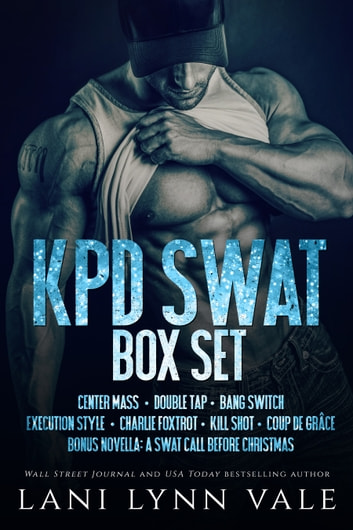 Code 11- KPD SWAT Box Set ebook by Lani Lynn Vale