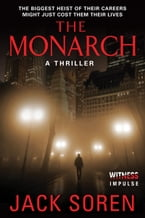 The Monarch, A Thriller