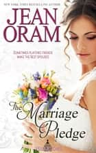 The Marriage Pledge - A Marriage of Convenience Sweet Romance ebook by