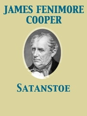 Satanstoe ebook by James Fenimore Cooper