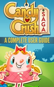 Unofficial Candy Crush Guide ebook by SpC Books