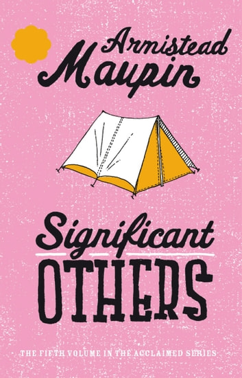 Significant Others Ebook By Armistead Maupin 9781448126934