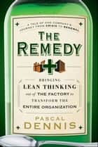 The Remedy ebook by Pascal Dennis