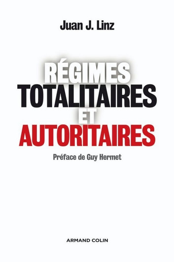 Régimes totalitaires et autoritaires ebook by Juan J. Linz