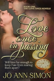 Love Once in Passing ebook by Jo Ann Simon