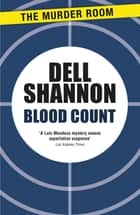Blood Count ebook by Dell Shannon