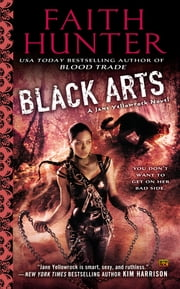 Black Arts - A Jane Yellowrock Novel ebook by Faith Hunter