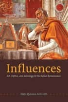 Influences ebook by Mary Quinlan-McGrath