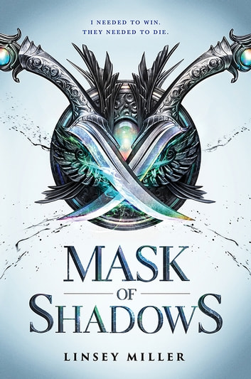 Mask of Shadows ebook by Linsey Miller