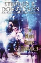 A Man Rides Through ebook by Stephen R. Donaldson