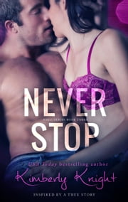 Never Stop - The Halo Series, #3 ebook by Kimberly Knight